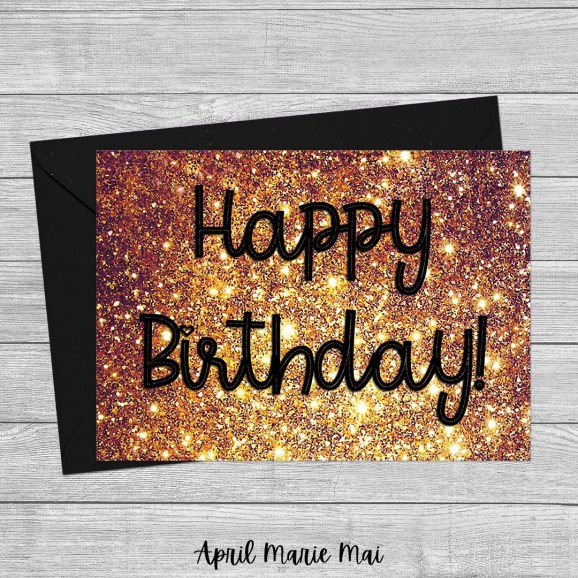 Happy Birthday Gold Glitter & Black Printable Greeting Card