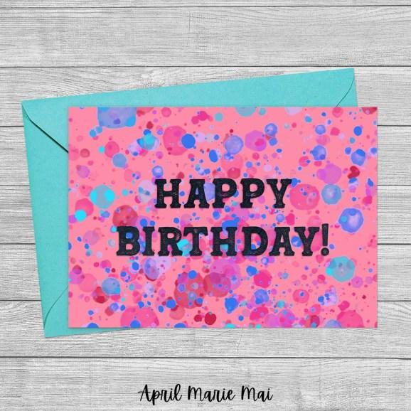 Happy Birthday! Paint Splatter Printable Greeting Card