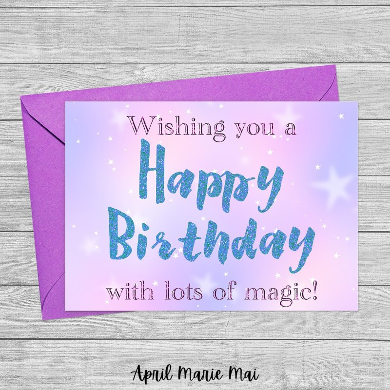 Wishing You A Happy Birthday with Lots of Magic! Pastel & Stars Printable Greeting Card