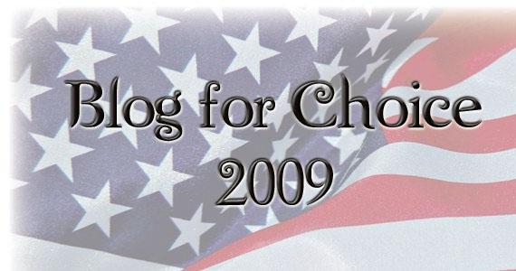Blog for Choice 2009