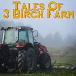 Tales of 3 Birch Farm: Stampede