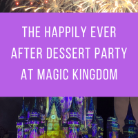Tips for the Happily Ever After Dessert Party at Walt Disney World
