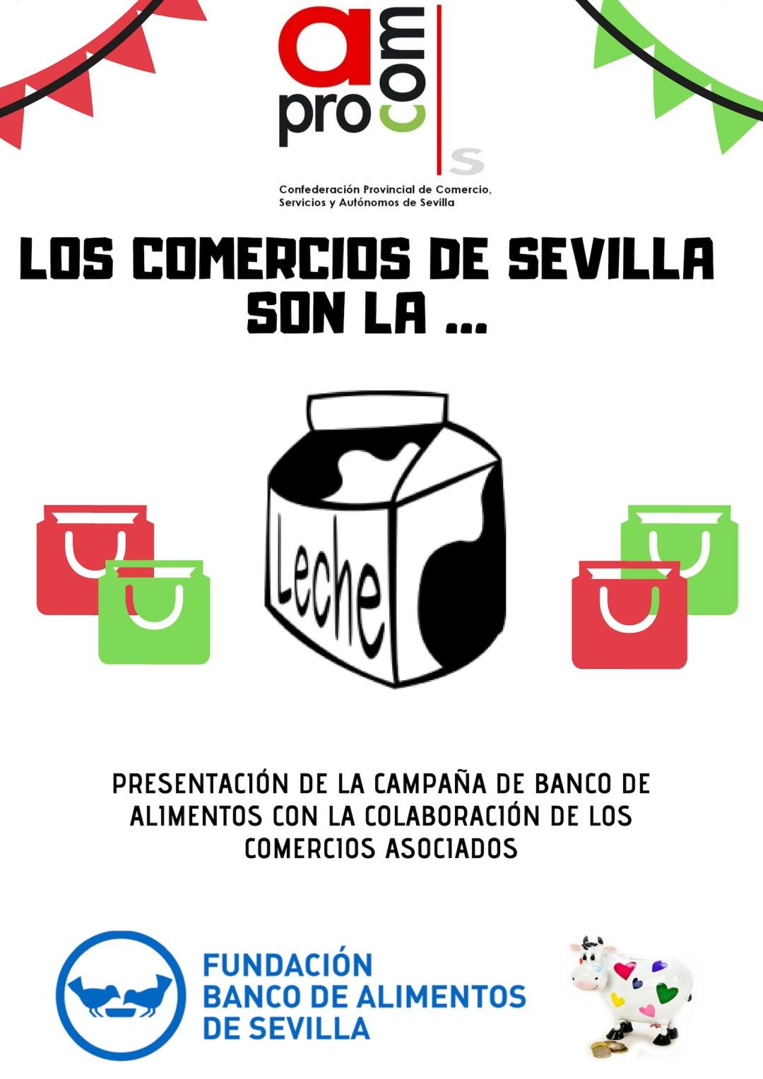 CARTEL APROCOM EL COMERCIO DE SEVILLA ES LA LECHE