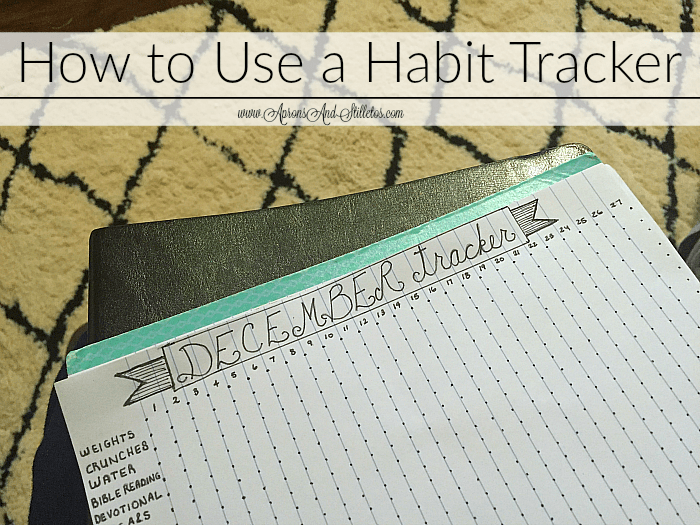 How to Use a Habit Tracker