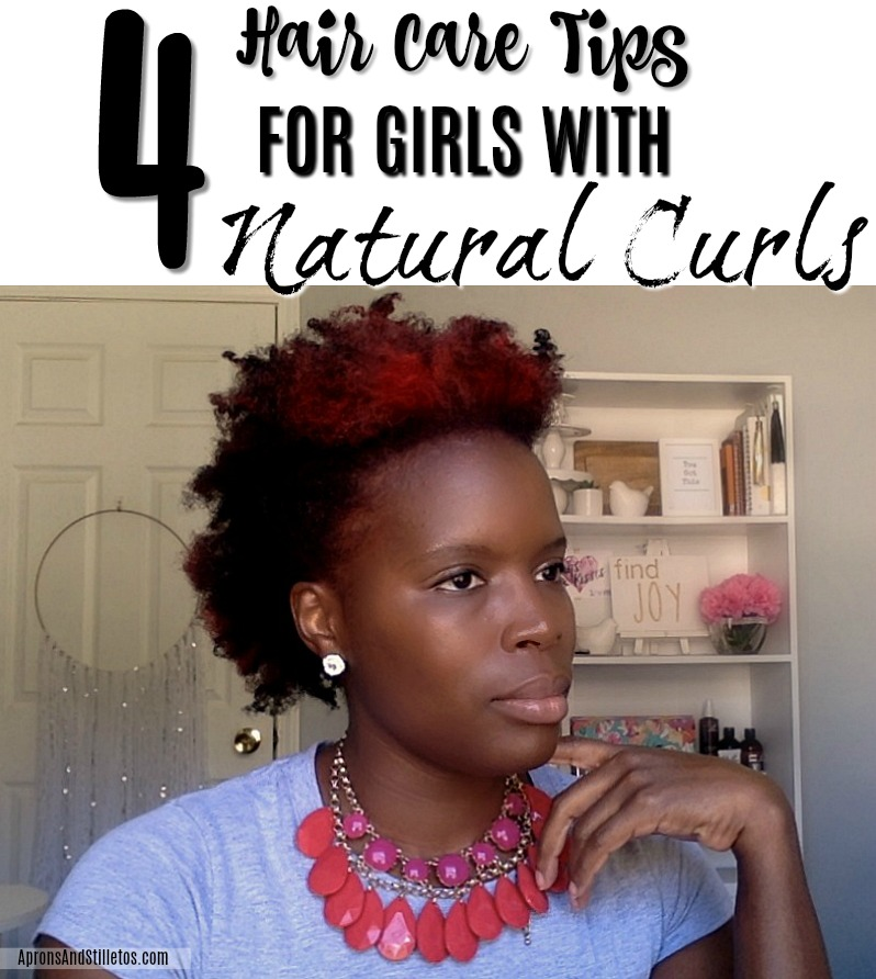 4 HAIR CARE TIPS FOR GIRLS WITH NATURAL CURLS