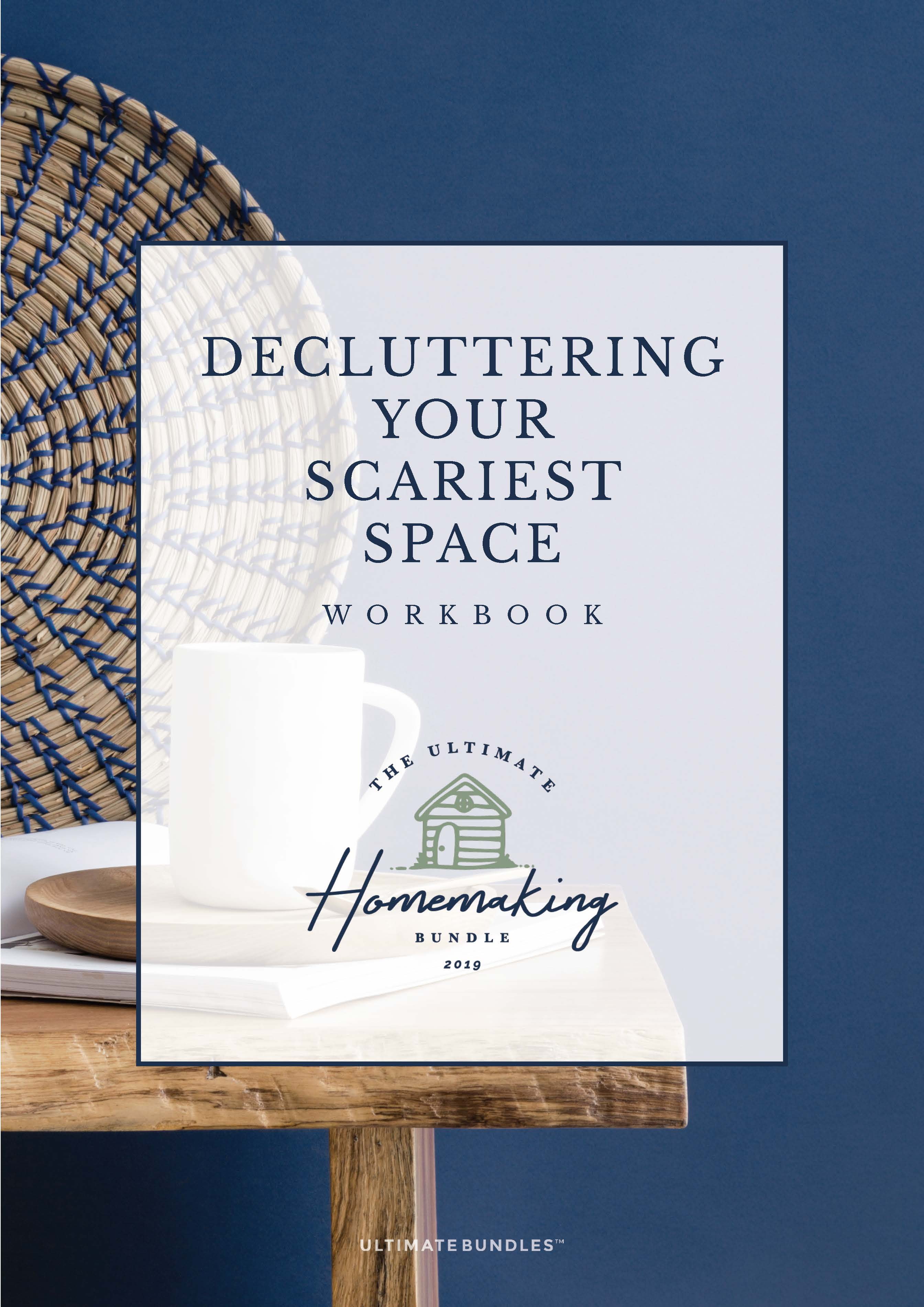 Declutter Your Scariest Place