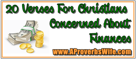 20 Verses For Christians About Finances | AProverbsWife.com | Homemaking Binder