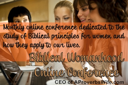 Biblical Womanhood Online Conference