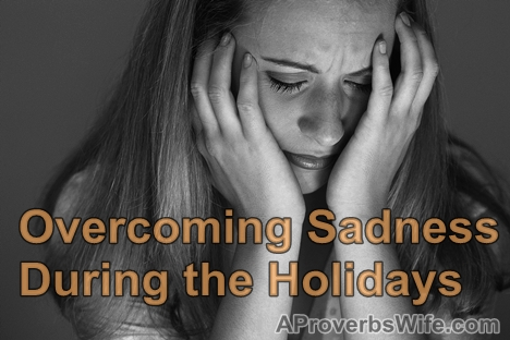 Overcoming Sadness During the Holidays