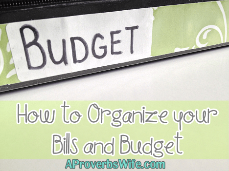 How to Organize your Bills and Budget