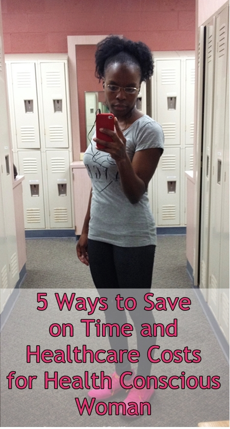 5 Ways to Save on Time and Healthcare Costs for Health Conscious Woman | Health Care Clinic Atlanta