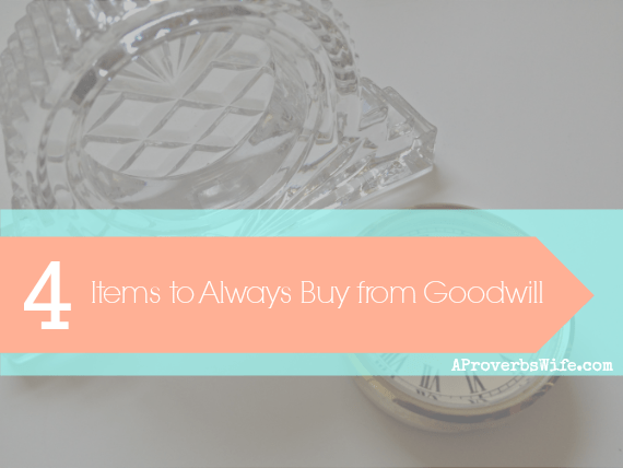 4 Items To Always Buy from Goodwill | Especially numbers 1 and 2