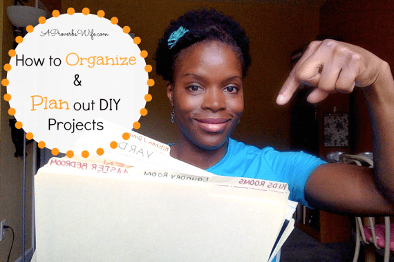 How to Oraganize & Plan out DIY Projects