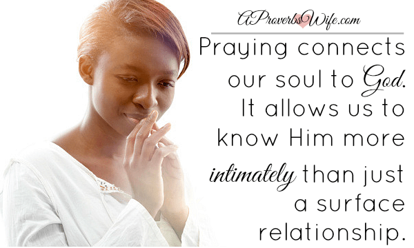 Praying Connects or Soul to God