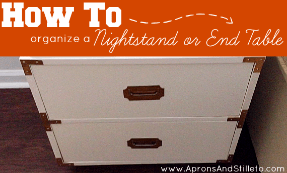 How to Organize a Nightstand or End Table