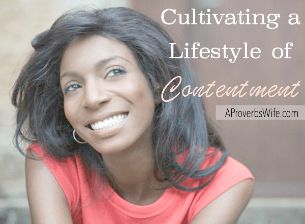 Cultivating a Lifestyle of Contentment