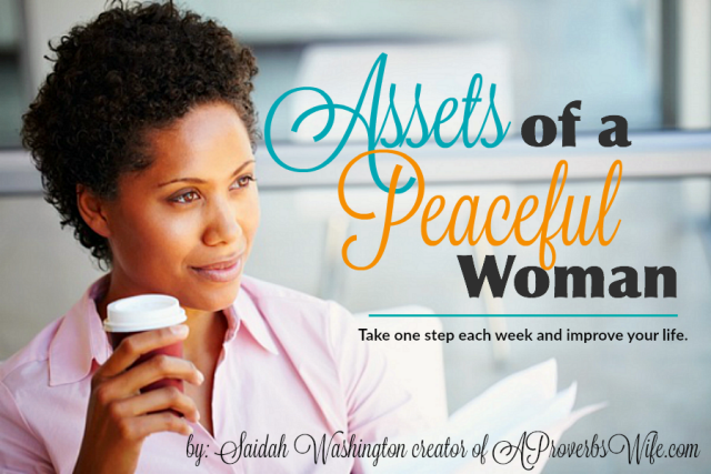 Assets of a Peaceful Woman