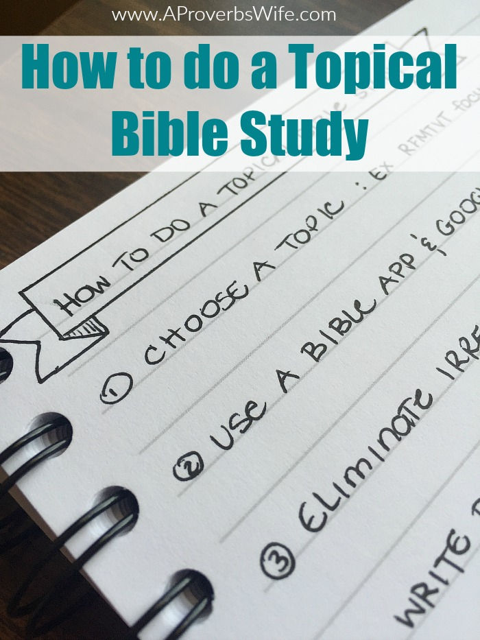 How to Do a Topical Bible Study