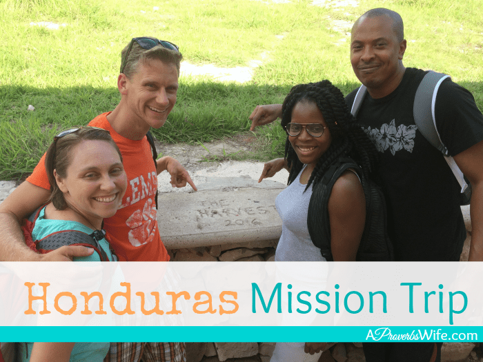 Honduras Mission Trip with Saidah from A Proverbs Wife
