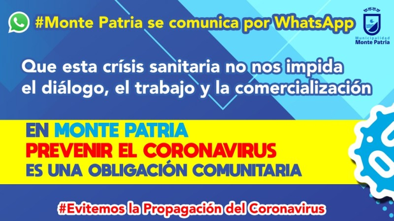 Para prevenir y enfrentar el Coronavirus: Monte Patria se Comunica por WhatsApp