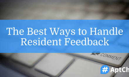 The Best Ways To Handle Resident Feedback