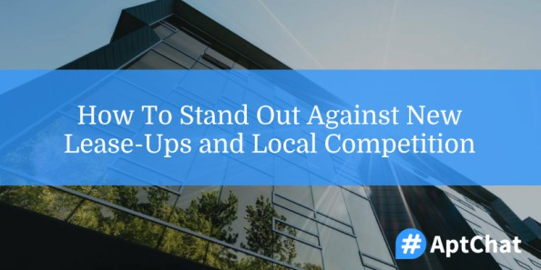 lease-ups and local competition