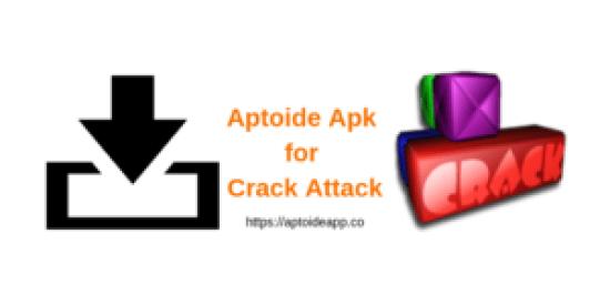 Aptoide Apk for Crack Attack