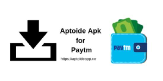Aptoide Apk for Paytm
