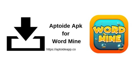 Aptoide Apk for Word Mine