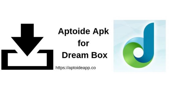 Aptoide Apk for Dream Box