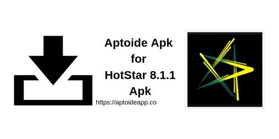 Aptoide Apk for HotStar 8.1.1 Apk