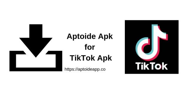 Aptoide Apk for TikTok Apk