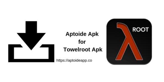 Aptoide Apk for Towelroot Apk 2019 | Aptoide App