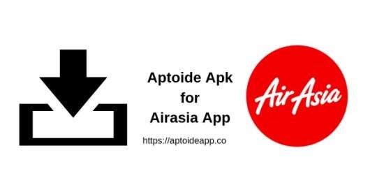 Aptoide Apk for Airasia App