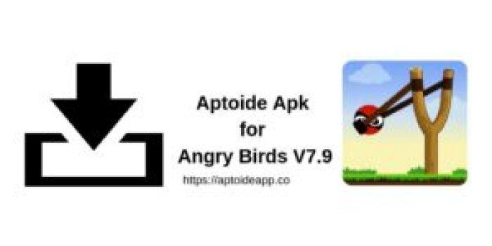 Aptoide Apk for Angry Birds V7.9