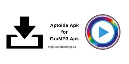 Aptoide Apk for GraMP3 Apk