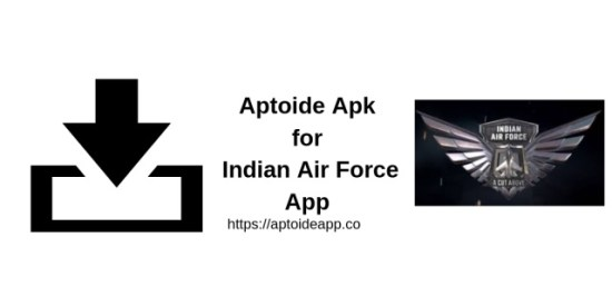 Aptoide Apk for Indian Air Force App