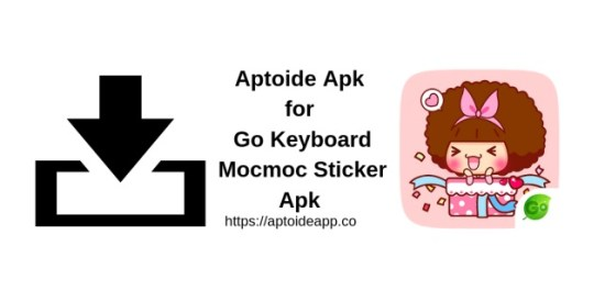 Aptoide Apk for Go Keyboard Mocmoc Sticker Apk