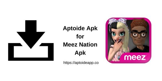 Aptoide Apk for Meez Nation Apk