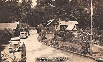 Redwood Village Aptos Circa 1920s