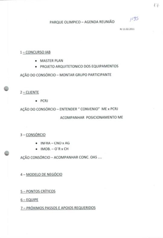 O documento foi apreendido na casa de Benedito Junior, ex-presidente da Construtora Norberto Odebrecht, no Leblon (RJ)