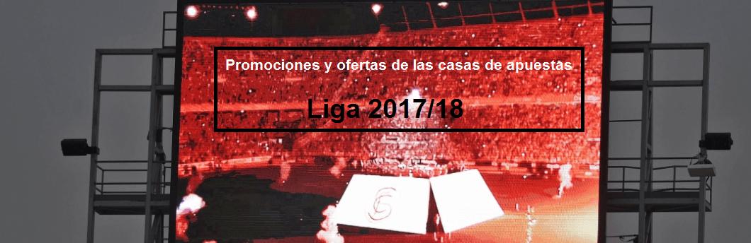 Ofertas apuestas Liga Santander 2017-2018