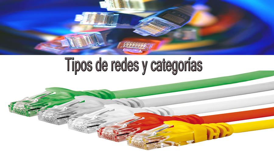 Tipos de cable de red y categorías