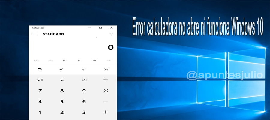 Error calculadora no abre en Windows 10