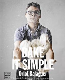 Bake i Simple. Oriol Balaguer