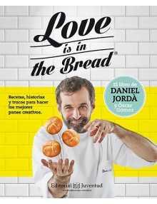 Love is the bread. Daniel Jordà