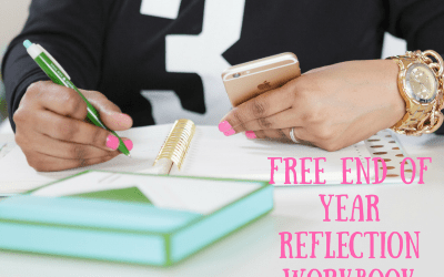 End of Year Reflection + FREE Printable Workbook