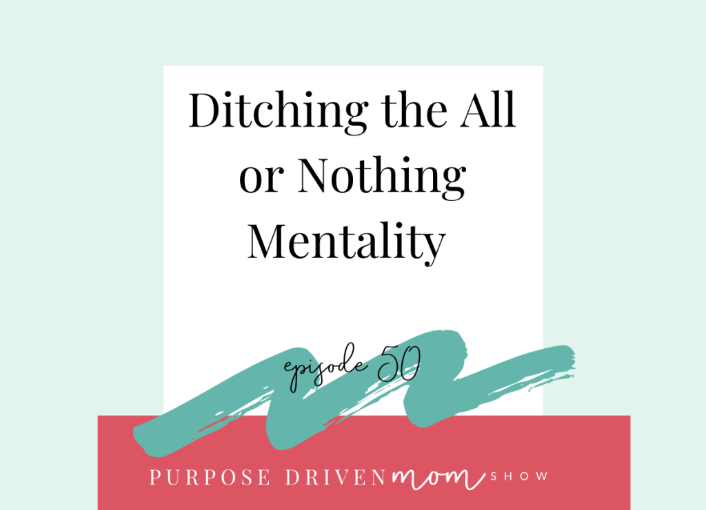 ditching-the-all-or-nothing-mentality