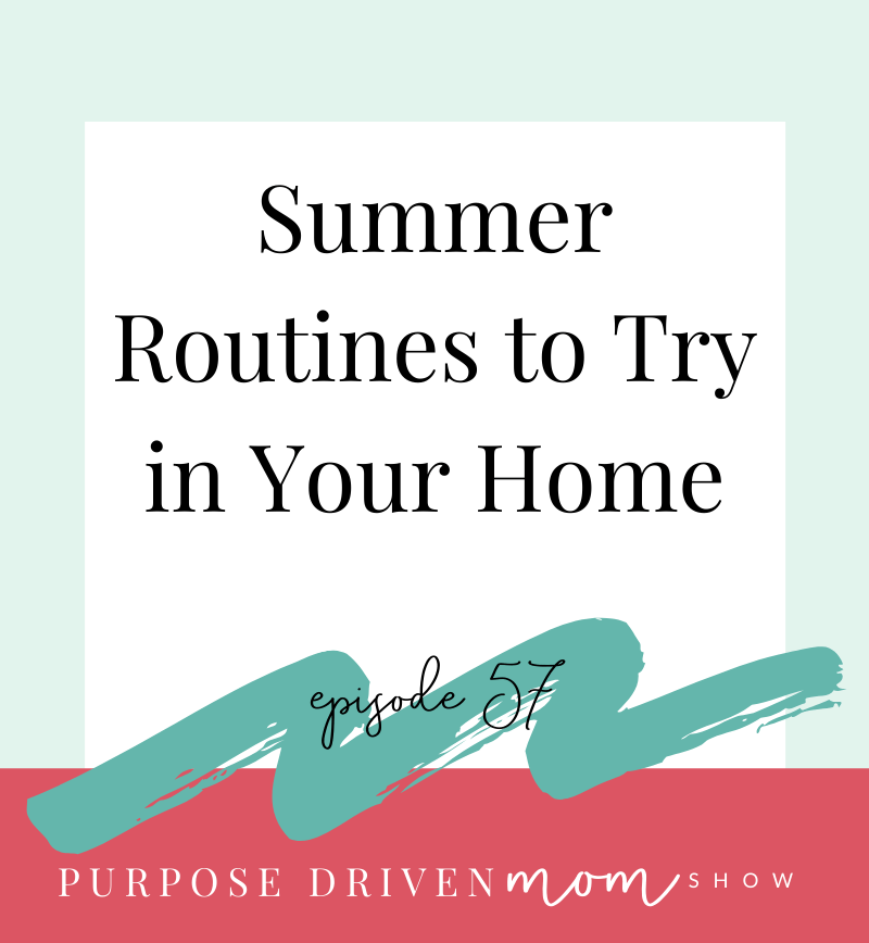 Summer Routines To Try In Your Home