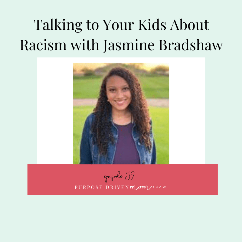 Talking to Your Kids About Racism with Jasmine Bradshaw